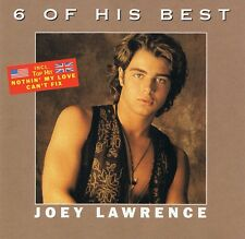 Joey Lawrence - 6 of his Best - CD NEU - Nothin' My Love Can't Fix