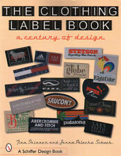 The Clothing Label Book : A Century of Design with 791 color photos
