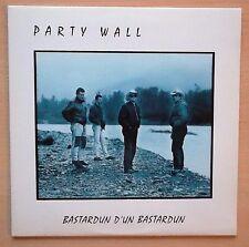 PARTY WALL Bastardun d'un bastardun LP + inserto testi MINT LPDS 5000 Folk-Rock