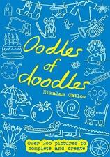 Oodles of Doodles: Over 200 Pictures to Complete and Create-ExLibrary