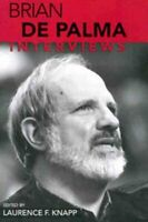 Brian De Palma : Interviews, Paperback by De Palma, Brian; Knapp, Laurence F....