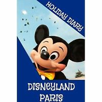 (Good)-Holiday Diary Disneyland Paris (Paperback)-Dugant, Felicity-1304727742