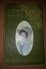 The Best Man by Harold MacGrath Illustrated Will Grefe  1907