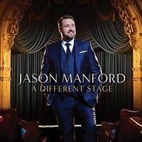 JASON MANFORD - A DIFFERENT STAGE - NEW CD ALBUM
