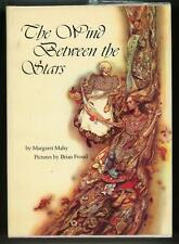 The Wind Between the Stars  by Margaret  Mahy First Edition 1976 illustrated by