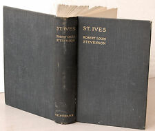 St. Ives by Robert L Stevenson; William Heinemann, London, 1898. FIRST EDITION