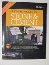 Garden Railroading - How To Model In Stone & Cement