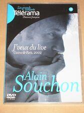 DVD CONCERT / ALAIN SOUCHON / CASINO DE PARIS 2002 / J'VEUX DU LIVE / T BON ETAT