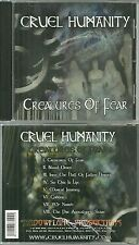 RARE / CD - CRUEL HUMANITY : CREATURES OF FEAR / HEAVY METAL / HARD / COMME NEUF