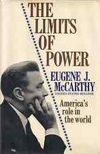 "Presidential Candidate SENATOR EUGENE McCARTHY ""The Limits of Power""  SIGNED 1ST"
