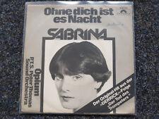 Sabrina - Ohne dich ist es Nacht 7'' Single (Derrick) (Peter Thomas)