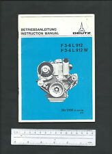 DEUTZ F3-6 L 912 and F3-6 L 912 W ENGINES INSTRUCTION MANUAL