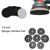 1''- 6'' Soft Cushion Interface Pad For Hook & Loop Sanding Disc Backing Pads AU