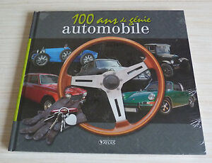 BEAU LIVRE 100 ANS DE GENIE AUTOMOBILE EDITIONS ATLAS NEUF