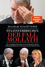 Staatsverbrechen - der Fall Mollath Wilhelm Schlötterer Gebundenes Buch Deutsch