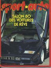 SPORT AUTO n°225 10/1980 avec encart et poster GP ITALIE 1000LACS SALON de PARIS
