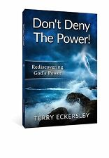 Terry Eckersley Don't  Deny The Power