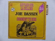 JOE DASSIN Siffler sur la colline 3368