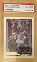 1992 Topps Gold Shaquille O'Neal ROOKIE RC #362 PSA 10 GEM MINT
