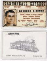 The Cannonball Express TRAIN CASEY JONES Drivers License fake id card bookmark