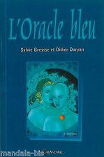L'oracle Bleu Le Livre - Sylvie Breysse & D.Doryan (Tirages & Interprétations)