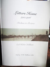 Letters Home 1915-18 Mitcham to Pozieres 27 Battalion CO Walter Dollman WW1 Book
