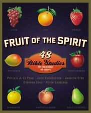 Fruit of the Spirit: 48 Bible Studies for Individuals or Groups by LePeau: New