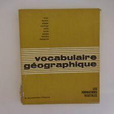 Vocabulaire géographique Les formations végétales Documentation française 1966