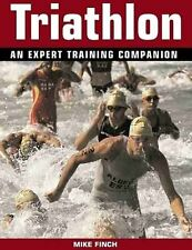 Triathlon: An Expert Training Companion New Book by Mike Finch