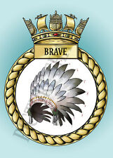 HMS BRAVE CREST ON A METAL SIGN 5 x 7 INCHES FITS STANDARD PHOTO FRAME.