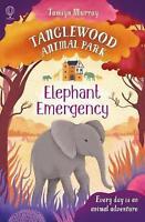 Elephant Emergency (Tanglewood Animal Park), Tamsyn Murray, Good Book