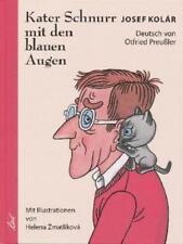 Kater Schnurr mit den blauen Augen von Josef Kolar (1998, Gebundene Ausgabe)