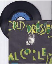 "Al Corley, Cold dresses, G/VG 7"" single 999-294"