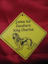 Pancarte -  J'aime les Cavaliers king Charles