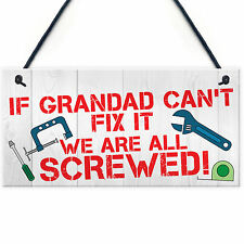 Grandad Fix It Screwed Man Cave Garage Shed Hanging Plaque Dad Gift Sign Funny