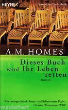 *~ Dieses BUCH wird ihr LEBEN retten  - A. M. HOMES  tb (1999)