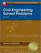 Civil Engineering Solved Problems by PE, Michael R Lindeburg (2012,...