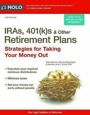 Iras, 401(k)S & Other Retirement Plans : Strategies for Taking Your Money Out...