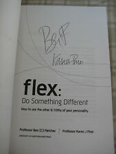 Flex : Do Something Different by Ben Fletcher & Karen Pine *SIGNED BY AUTHORS*