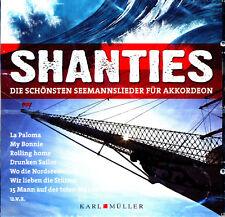"""CD """"Shanties Die schönsten Seemannslieder für Akkordeon"""" (2010) Neu und OPV"""