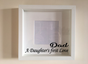 Box Frame Vinyl Decal Sticker Wall art Quote Dad A daughters first love