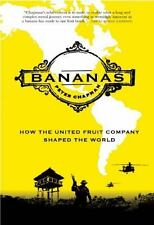 Bananas: How the United Fruit Company Shaped the World, Chapman, Peter, Good Con