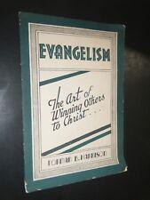 Evangelism The Art of Winning Others to Christ Norman B Harrison Baptist Pastor