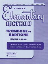 Rubank Elementary Method Trombone or Baritone Elementary Method New 004470020