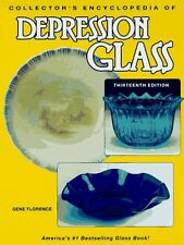 Collectors Encyclopedia of Depression Glass (13th ed) by Gene Florence