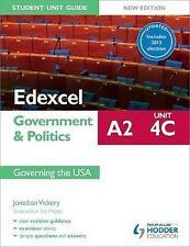 Edexcel A2 Government & Politics Student Unit Guide New Edition: Unit 4C Updated