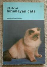 Vintage Book All About Himalayan Cats Joan Brearley 1976 paperback