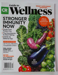 Consumer Reports Guide to Wellness Dec 2020 Stronger Immunity Whole Food Swaps