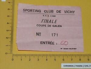 TENNIS BILLET FINALE COUPE DE GALEA SPORTING CLUB VICHY