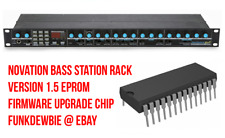 Novation Bass Station Rack OS 1.5 EPROM Firmware Upgrade Chip / New ROM Update